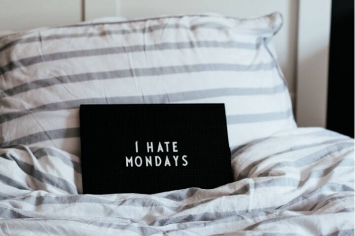 Monday sign on bed